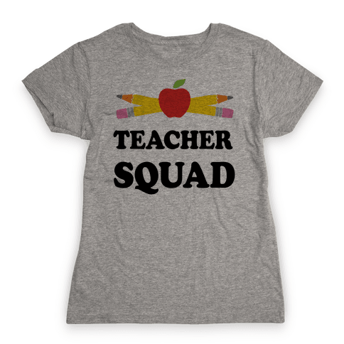 Teacher Squad Womens T-Shirt