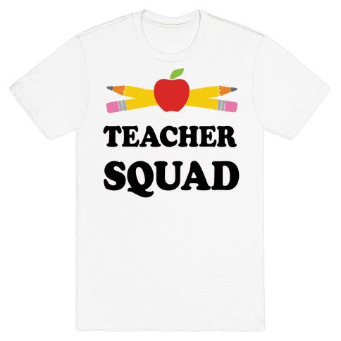 Teacher Squad Mens T-Shirt