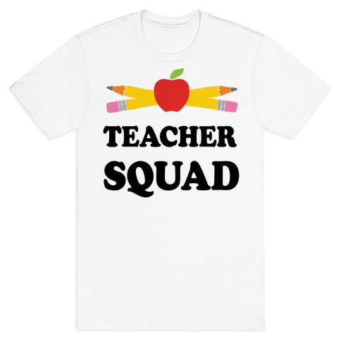 Teacher Squad Mens/Unisex T-Shirt