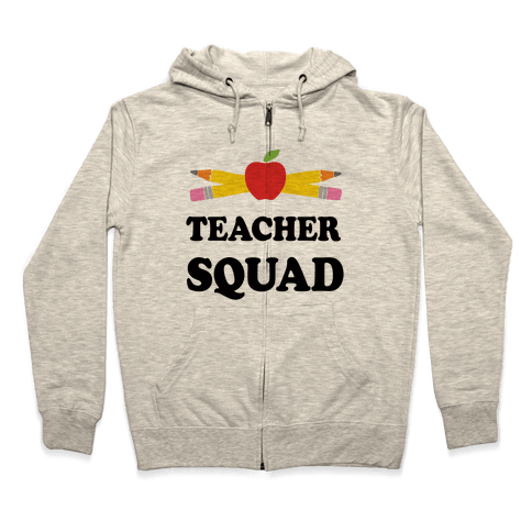 Teacher Squad Zip Hoodie