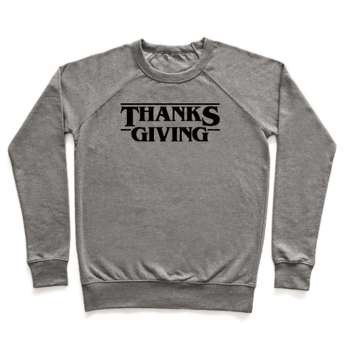 Thanksgiving Stranger Things Parody Pullover