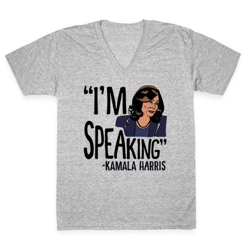 I'm Speaking Kamala Harris V-Neck Tee Shirt