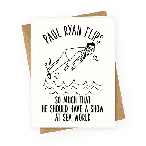 Paul Ryan Flips Greeting Card