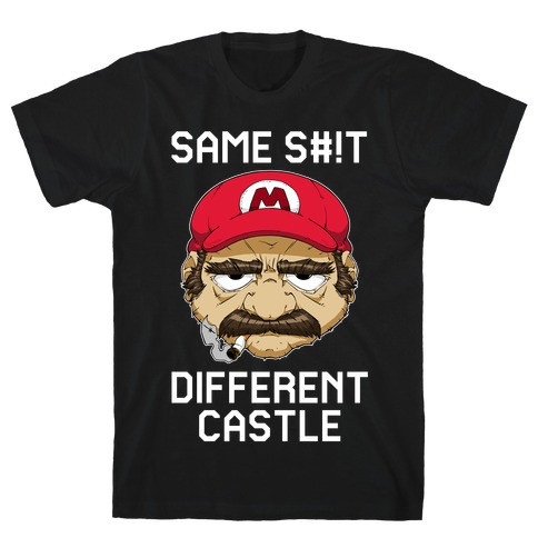 Same S#!t Different Castle T-Shirt