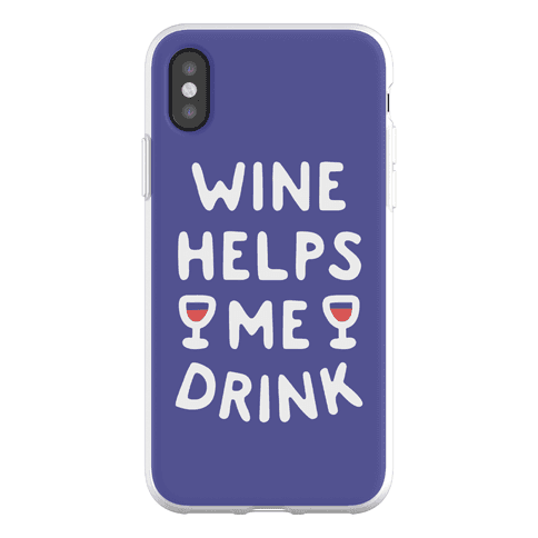 Wine Helps Me Drink Phone Flexi-Case