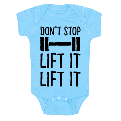 Can't Stop Lift It Lift It Baby Onesy