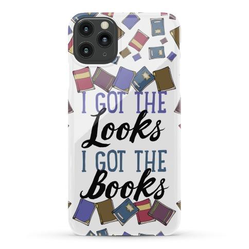I Got The Looks I Got The Books Phone Case