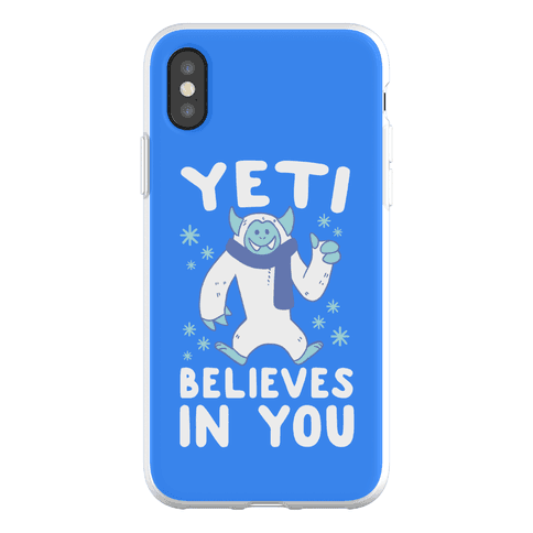 Yeti Believes In You Phone Flexi-Case