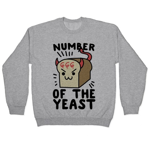 Number of the Yeast Pullover