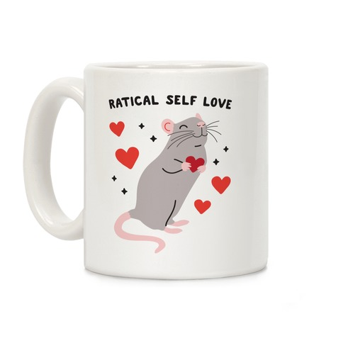 Ratical Self Love Coffee Mug