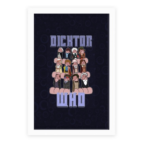 Dicktor Who Poster