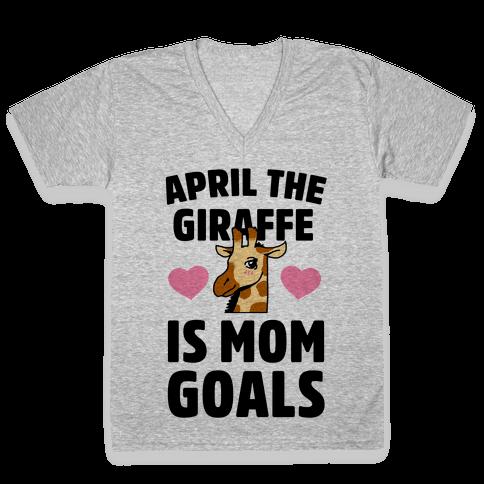 April the Giraffe is Mom Goals V-Neck Tee Shirt