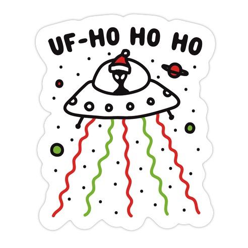 UF-Ho Ho Ho Santa Alien Die Cut Sticker