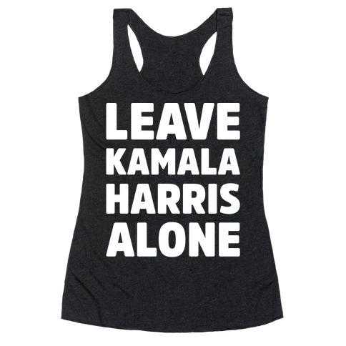 Leave Kamala Harris Alone White Print Racerback Tank Top
