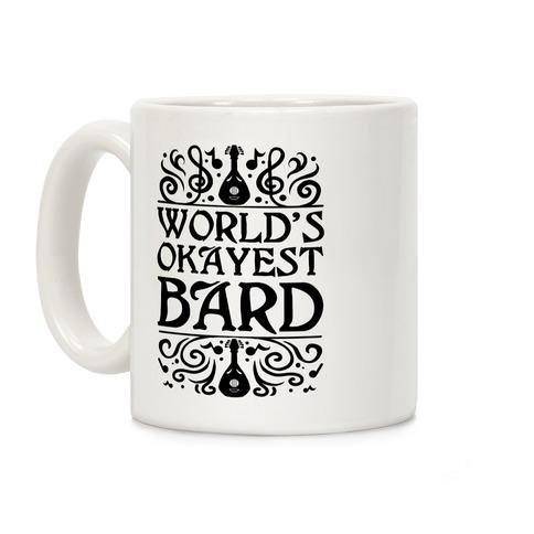 World's Okayest Bard Coffee Mug