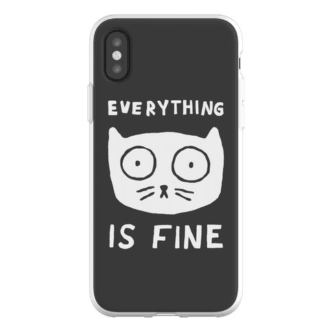 Everything Is Fine Cat Phone Flexi-Case