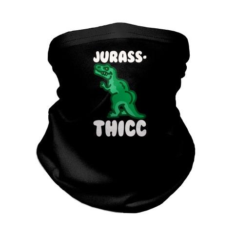 Jurassthicc Parody Neck Gaiter
