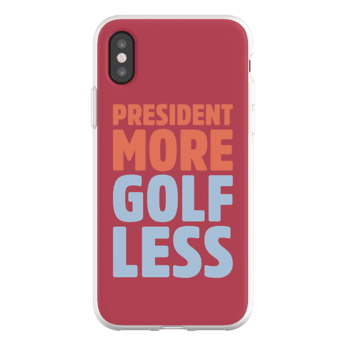 President More Golf Less Phone Flexi-Case