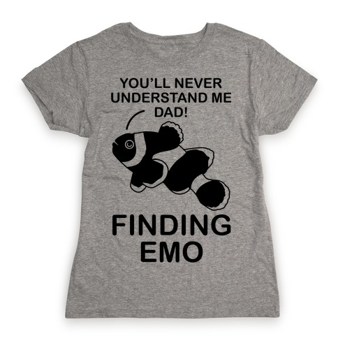 Finding Emo Womens T-Shirt