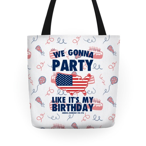 Party Like It's America's Birthday Tote