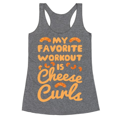 My Favorite Workout Is Cheese Curls Racerback Tank Top