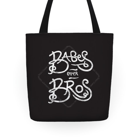 Babes over Bros Tote Tote