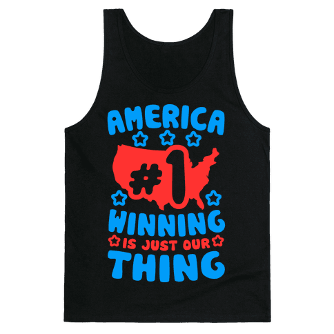 America: Winning Is Just Our Thing Tank Top