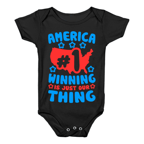 America: Winning Is Just Our Thing Baby Onesy