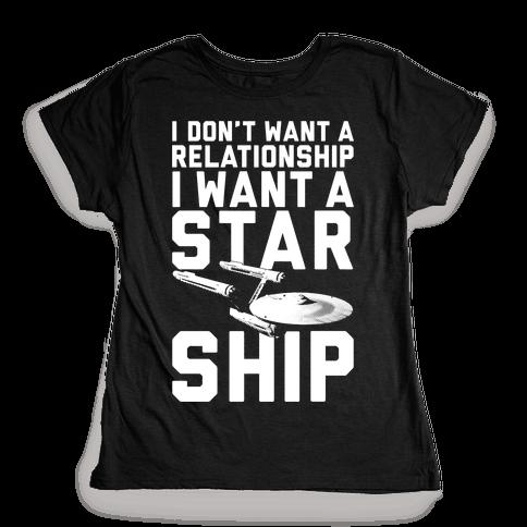 I Want A Starship Womens T-Shirt
