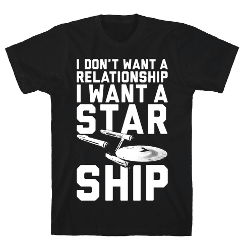 I Want A Starship Mens T-Shirt
