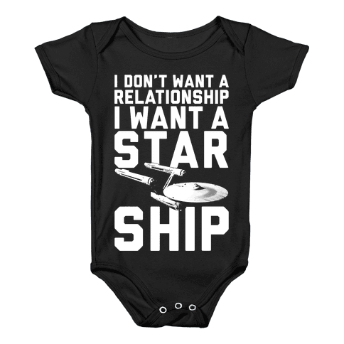I Want A Starship Baby Onesy