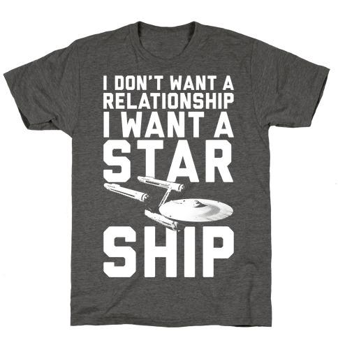 I Want A Starship T-Shirt