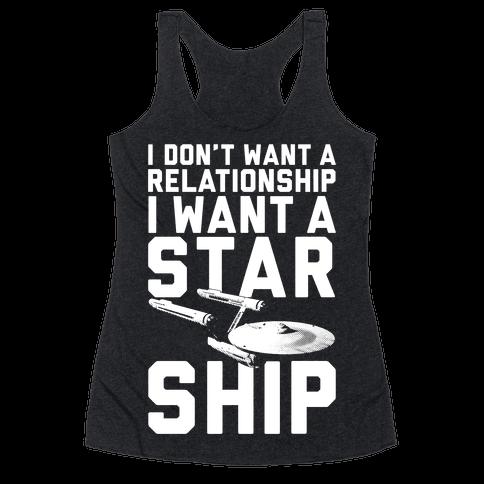 I Want A Starship Racerback Tank Top
