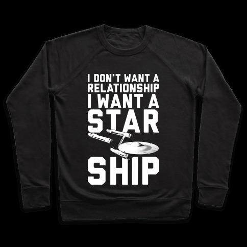 I Want A Starship Pullover