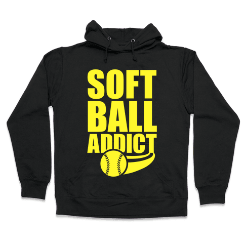 Softball Addict Hooded Sweatshirt
