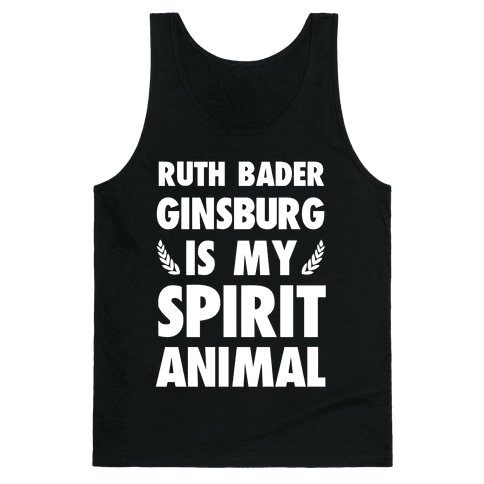 Ruth Bader Ginsburg is My Spirit Animal Tank Top