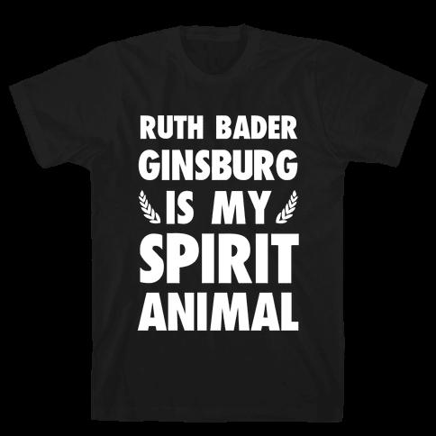 Ruth Bader Ginsburg is My Spirit Animal Mens T-Shirt