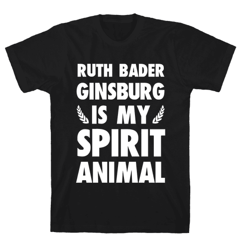 Ruth Bader Ginsburg is My Spirit Animal Mens T-Shirt