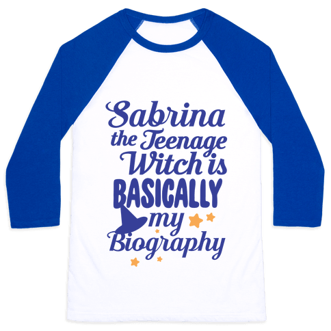 Sabrina The Teenage Witch is My Biography Baseball Tee