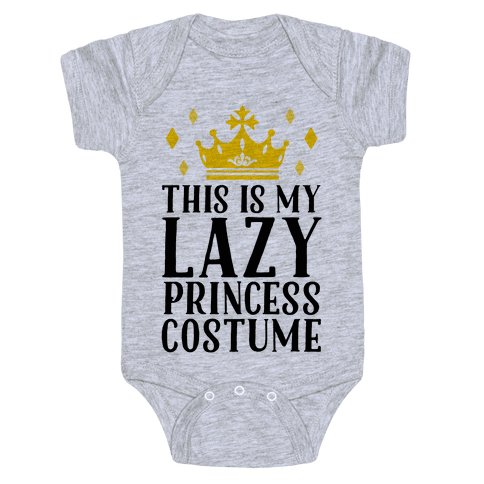 This Is My Lazy Princess Costume Baby Onesy
