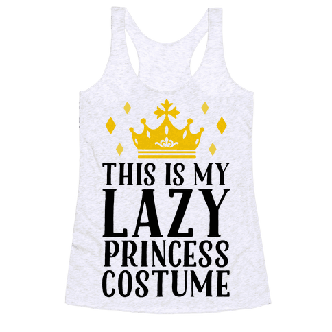 This Is My Lazy Princess Costume Racerback Tank Top