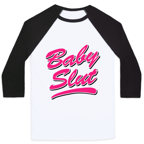 Baby Slut Shirt