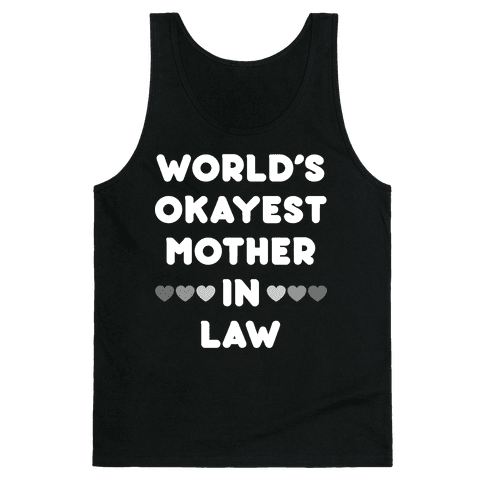 World's Okayest Mother-In-Law Tank Top