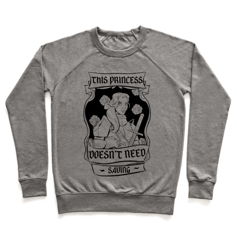 This Princess Doesn't Need Saving Belle Pullover