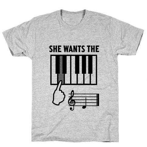 She Wants The D Mens T-Shirt
