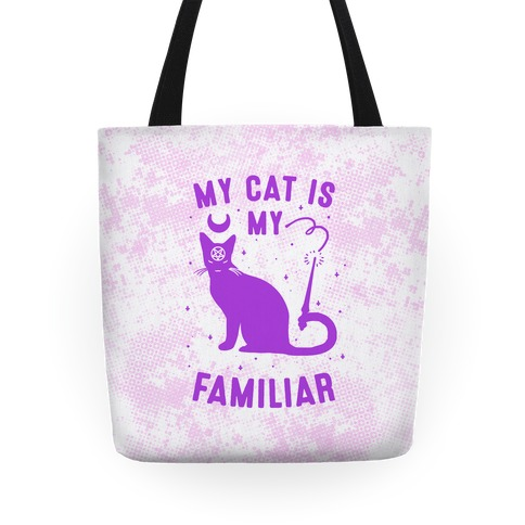 My Cat is My Familiar Tote