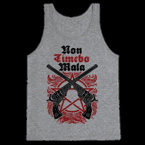 Non Timebo Mala (I Will Fear No Evil) Tank Top