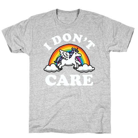 I Don't Care (Unicorn) T-Shirt