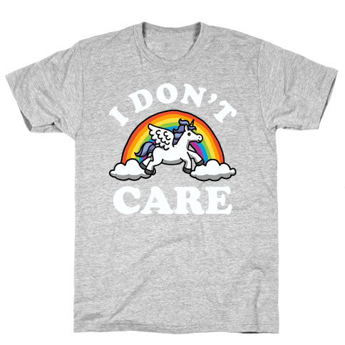 I Don't Care (Unicorn) Mens T-Shirt