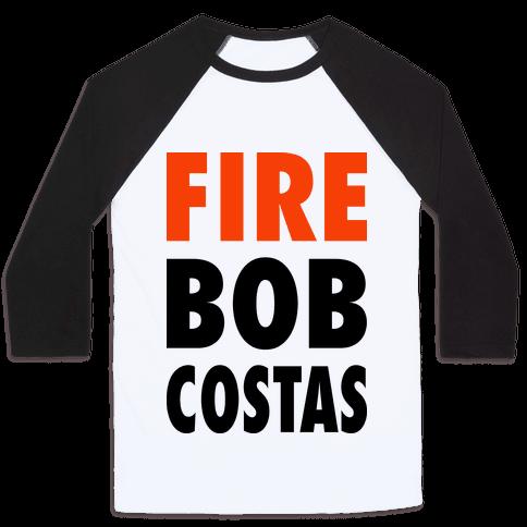 Fire Bob Costas! Baseball Tee